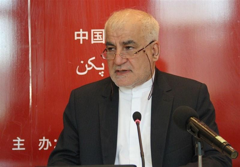 سفیر ایران در چین: روابط تهران-پکن به مشارکت جامع راهبردی ارتقاء پیدا نموده است